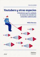 youtubers y otras especies (ebook)-millán ignacio berzosa peñaranda-9788408174936