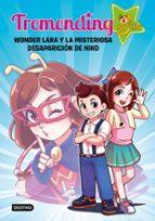 tremending girls:wonder lara y la misteriosa desaparición de niko 9788408204336