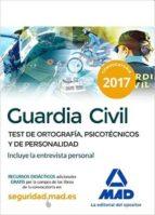 guardia civil. test de ortografia, psicotecnicos y de personalidad 9788414200636
