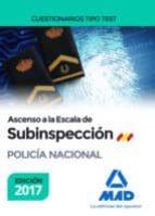 ascenso a la escala de subinspección de la policía nacional. cuestionarios tipo test 9788414207536