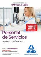 personal de servicios de la administracion de castilla y leon: temario comun y test 9788414214336