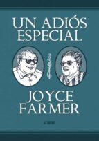 un adios especial-joyce farmer-9788415163336