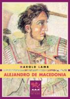 alejandro de macedonia-harold lamb-9788415177036