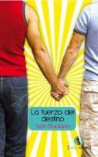 la fuerza del destino (ebook)-ivan babiano nieto-9788415294436