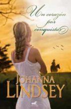 un corazon para conquistar johanna lindsey 9788415420736