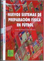 nuevos sistemas preparacion fisica en futbol cadete-carlos cascallana perez-martinez-9788415475736