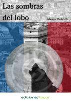 las sombras del lobo (ebook)-alvaro mohorte-9788415623236