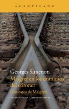 maigret en los dominios del córoner georges simenon 9788415689836
