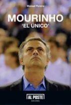 mourinho el unico manuel pereira 9788415726036