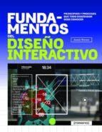 fundamentos del diseño interactivo: principios y procesos que todo diseñador debe conocer jamie steane 9788415967736