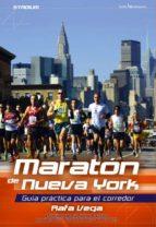 maraton de nueva york: guia practica para el corredor rafa vega 9788416012336