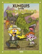 xunguis 28: dinosaurios y xunguis juan carlos ramis jimenez joaquin cera 9788416075836