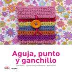 aguja, punto y ganchillo bordado, tapiceria, patchwork, aplicacion 9788416138036