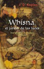 whisna, el jardin de las luces: una fabula de los tiempos del buda 9788416192236