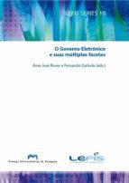 o governo eletrônico e suas múltiplas facetas (ebook)-9788416272136