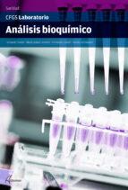 analisis bioquimico (sanidad) grado superior-9788416415236