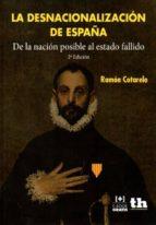 desnacionalización de españa (2ª ed.) ramon cotarelo 9788416556236