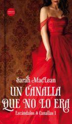 un canalla que no lo era (saga escandalos & canallas 1) sarah maclean 9788416580736