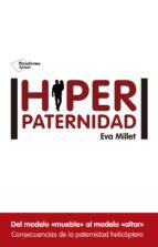 hiperpaternidad-eva millet-9788416620036