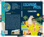 cancun 2017 (3ª ed.) (escapada azul) jesus garcia marin 9788416766536