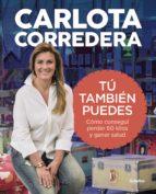 tú también puedes (ebook)-carlota corredera-9788416895236