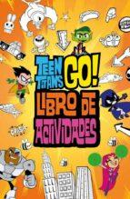 teen titans go!   libro de actividades magnolia belle 9788417243036
