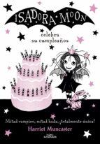 isadora moon celebra su cumpleaños (isadora moon 3 ) harriet muncaster 9788420485836