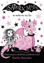 isadora moon se mete en un lío (isadora moon 5) (ebook)-harriet muncaster-9788420486536