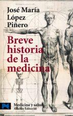 breve historia de la medicina jose maria lopez piñero 9788420639536