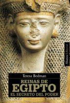 reinas de egipto: el secreto del poder teresa bedman 9788420648736
