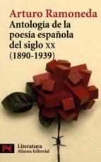 antologia de la poesia española del siglo xx (1890 1939) 9788420660936