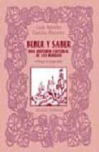 beber y saber: una historia cultural de las bebidas-luis benito garcia alvarez-9788420677736