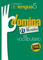 cuadernos domina lengua 5 vocabulario 2 9788421669136