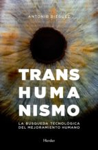 transhumanismo (ebook)-antonio dieguez-9788425439636