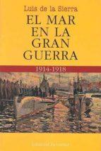 el mar en la gran guerra-luis de la sierra-9788426120236