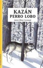 kazan el perro lobo-oliver james-9788426136336