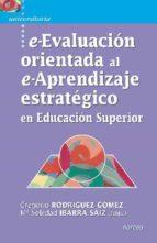 e evaluacion orientada al e aprendizaje estrategico en educacion superior gregorio rodriguez gomez 9788427718036