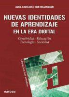 nuevas identidades de aprendizaje en la era digital (ebook) avril loveless ben williamson 9788427723436