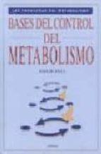 bases del control del metabolismo-david fell-9788428211536