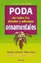 poda de todos los arboles y arbustos ornamentales-9788428214636