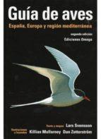 guia de aves. españa, europa y región mediterránea lars svensson 9788428215336
