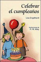 celebrar el cumpleaños lisa o. engelhardt 9788428518536