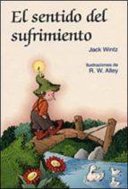 el sentido del sufrimiento jack wintz 9788428520836