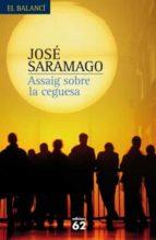 assaig sobre la ceguesa (nova edicio)-jose saramago-9788429762136