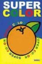 Super color 1 por Vv.aa. 978-8430538836 DJVU FB2 EPUB
