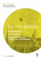 la vida política. argentina (1808-1830) (ebook)-marcela ternavasio-9788430609536