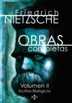 obras completas (v.2): escritos filologicos friedrich nietzsche 9788430956036