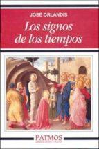los signos de los tiempos-jose orlandis-9788432135736