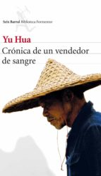 cronica de un vendedor de sangre yu hua 9788432210136