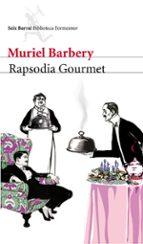 rapsodia gourmet muriel barbery 9788432228636